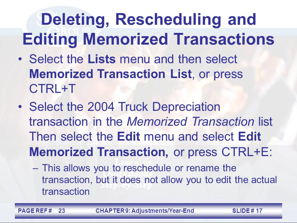 Deleting, Rescheduling and Editing Memorized Transactions