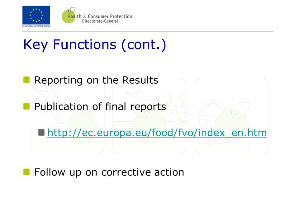 Key Functions (cont.) Reporting on the Results