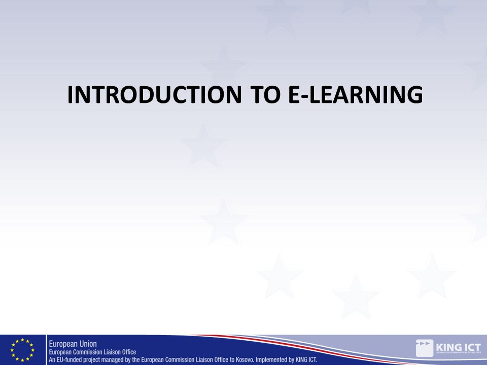 INTRODUCTION TO E-LEARNING