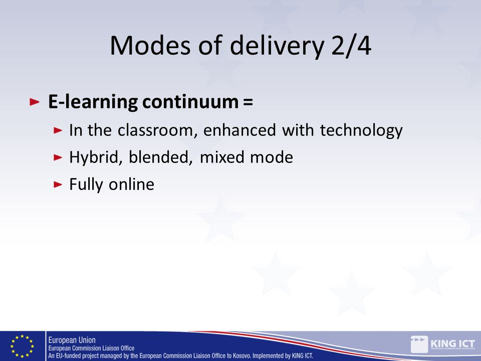 Modes of delivery 2/4 E-learning continuum =