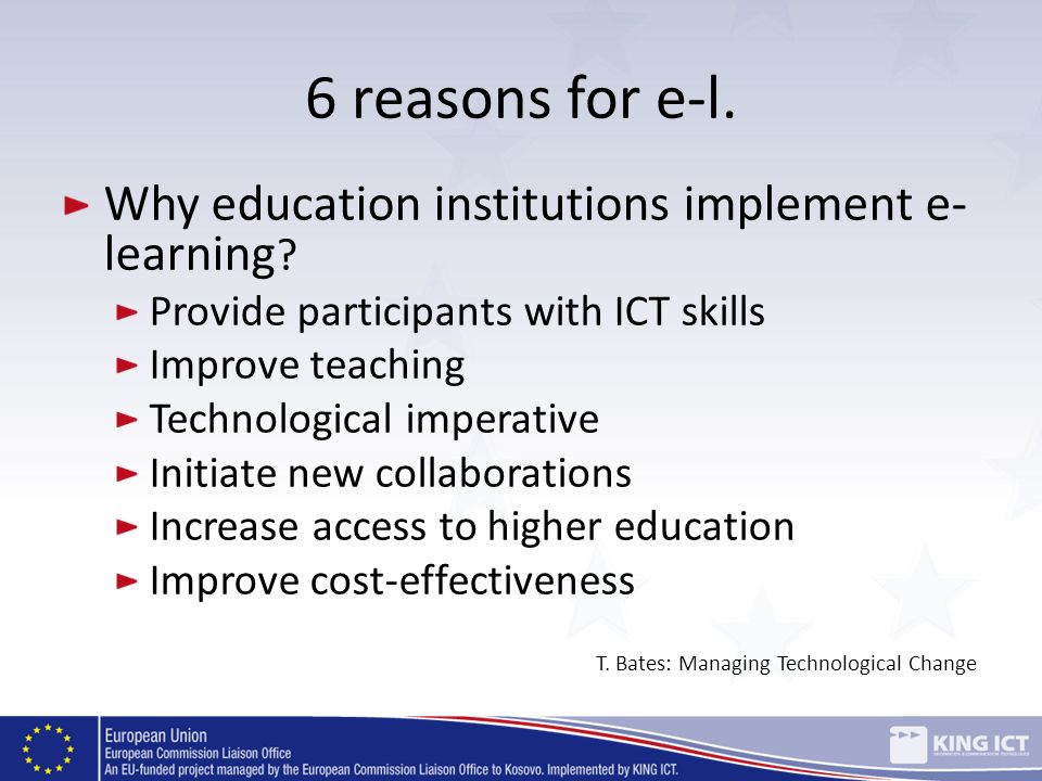 6 reasons for e-l. Why education institutions implement e-learning