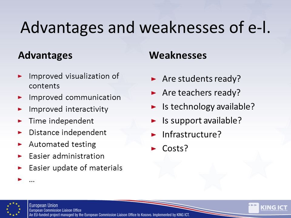 Advantages and weaknesses of e-l.