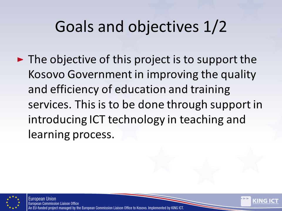 Goals and objectives 1/2