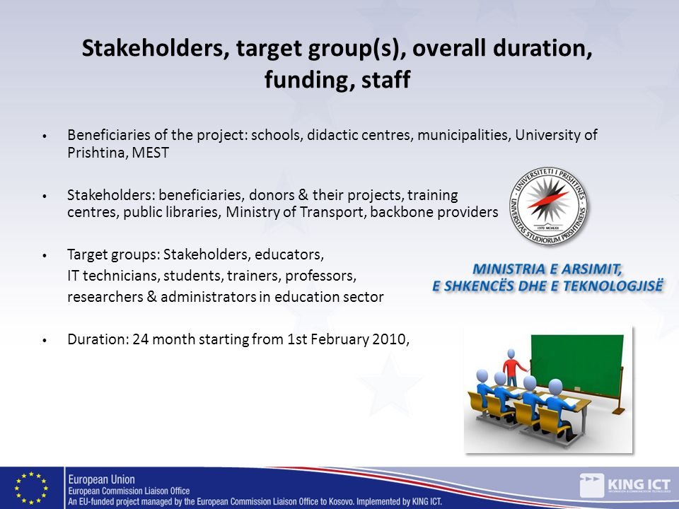 Stakeholders, target group(s), overall duration, funding, staff
