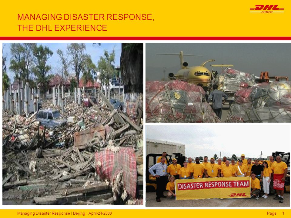 MANAGING DISASTER RESPONSE, THE DHL EXPERIENCE