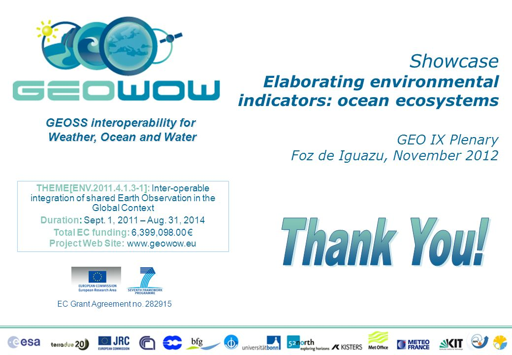 Thank You! Showcase GEO IX Plenary