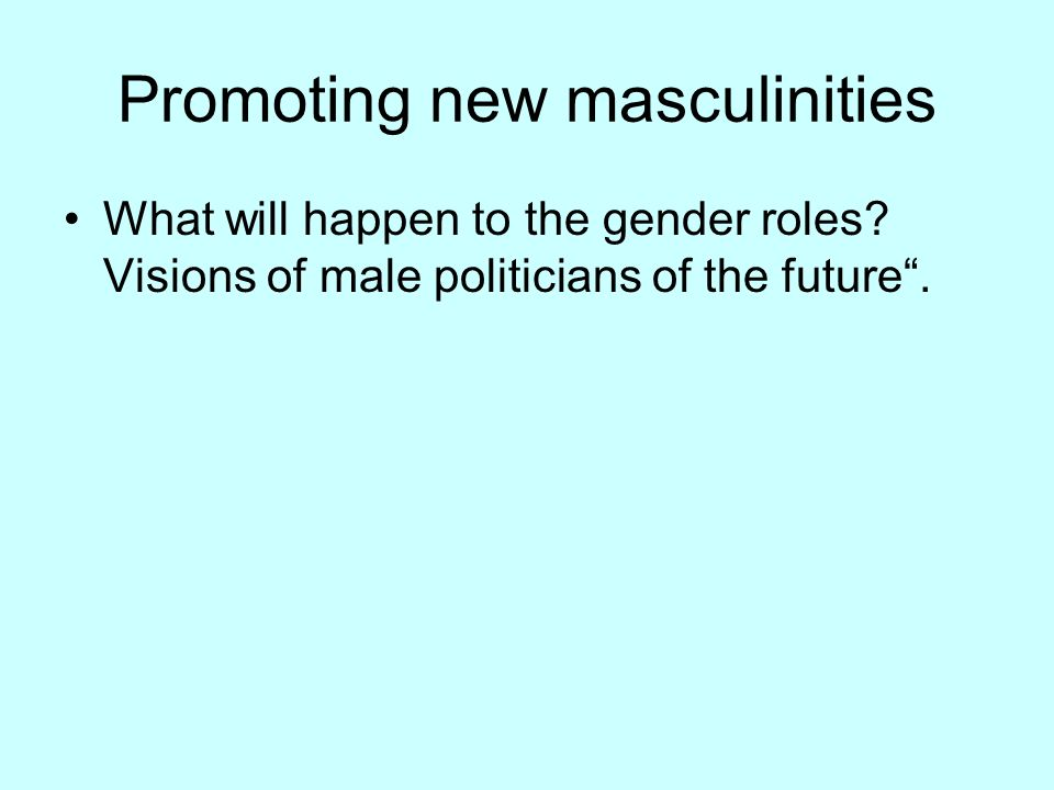 Promoting new masculinities