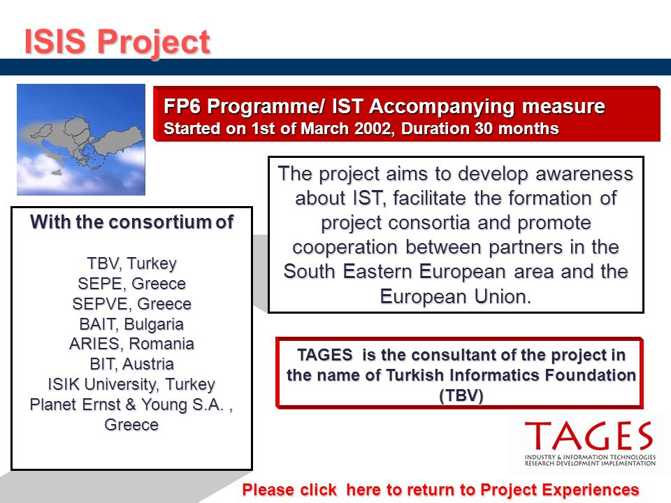 ISIS Project FP6 Programme/ IST Accompanying measure