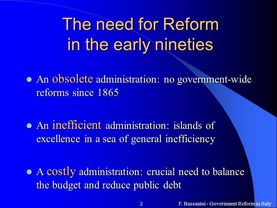 The need for Reform in the early nineties