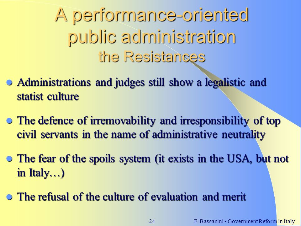 A performance-oriented public administration the Resistances