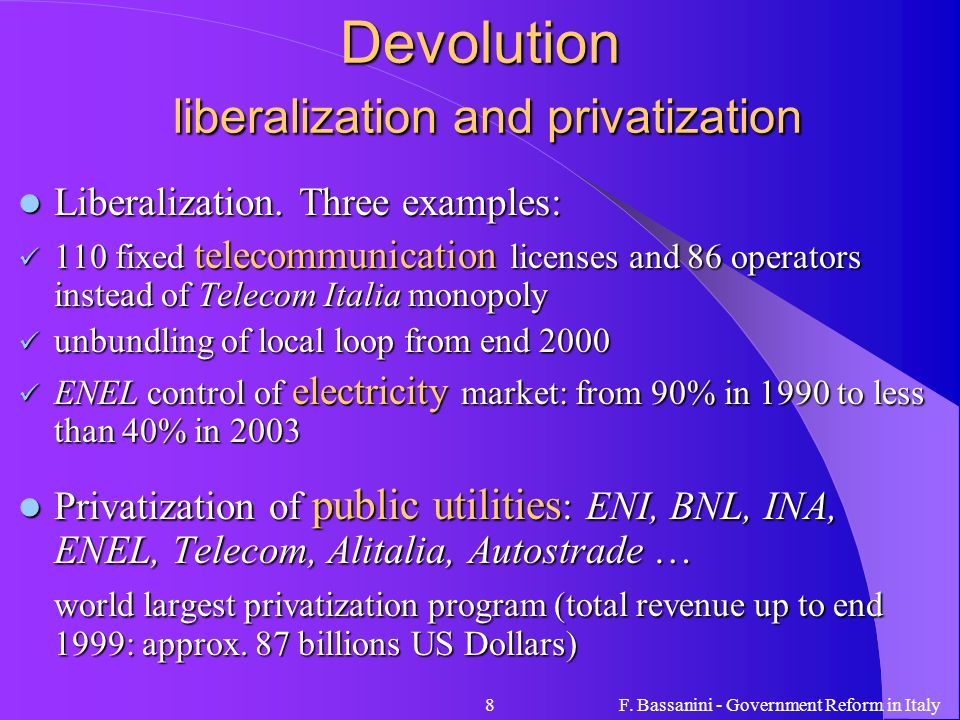 Devolution liberalization and privatization