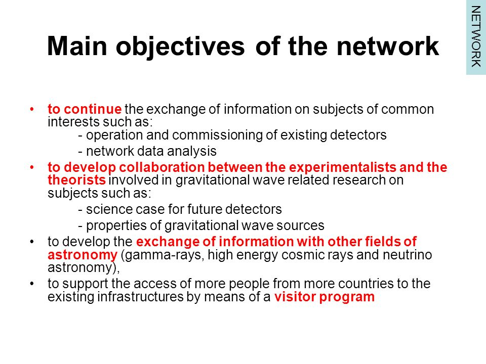 Main objectives of the network