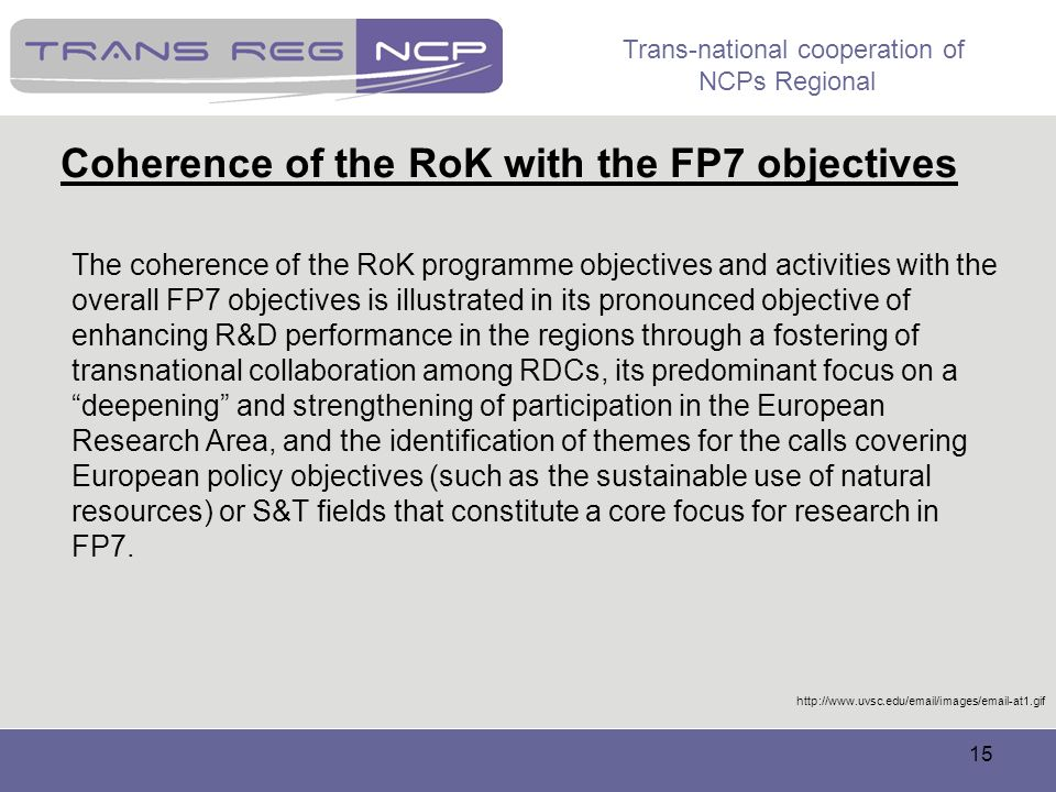 Coherence of the RoK with the FP7 objectives