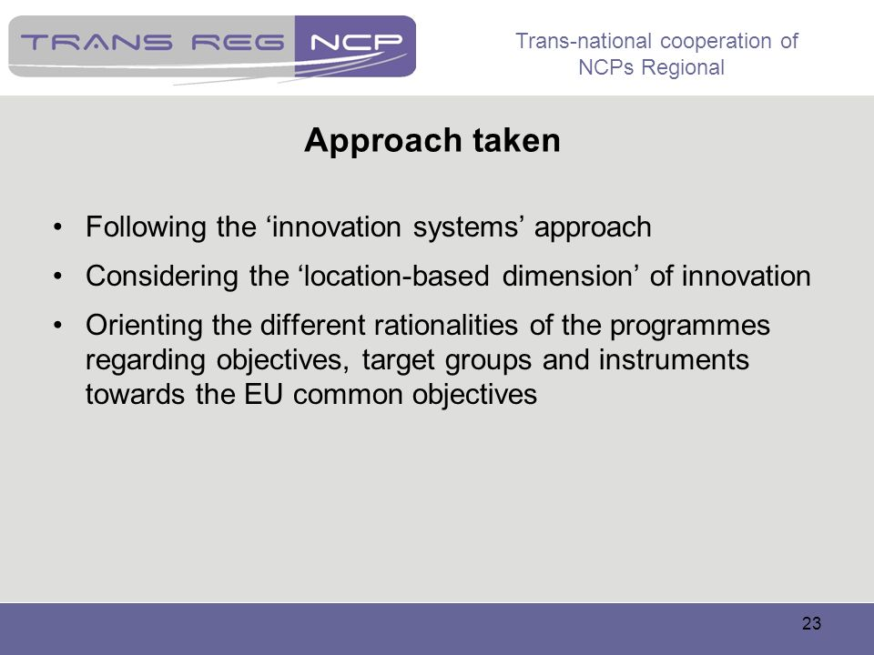 Approach taken Following the 'innovation systems' approach