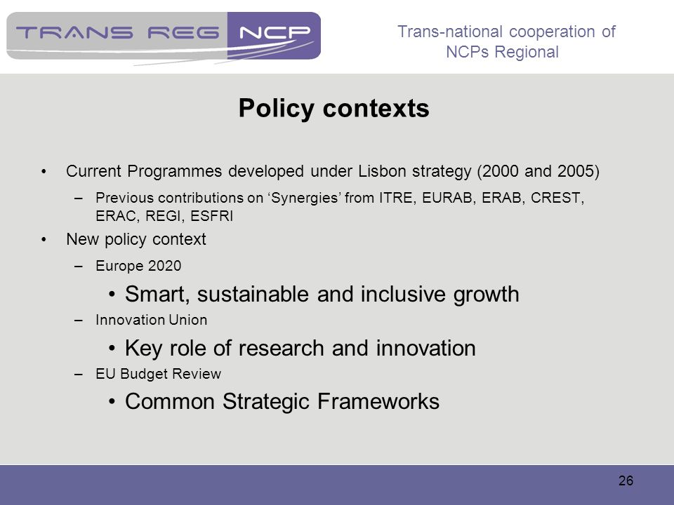Policy contexts Smart, sustainable and inclusive growth
