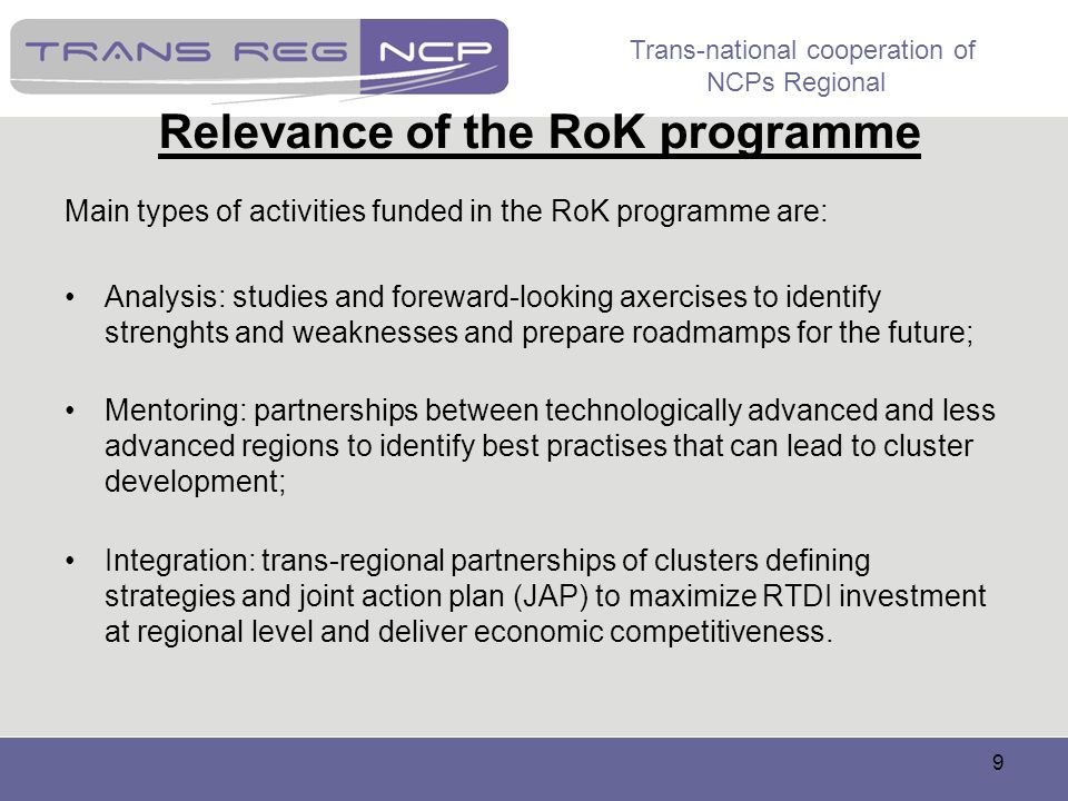 Relevance of the RoK programme