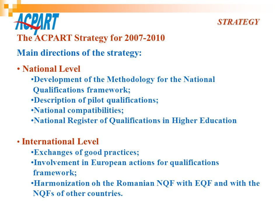 The ACPART Strategy for Main directions of the strategy: