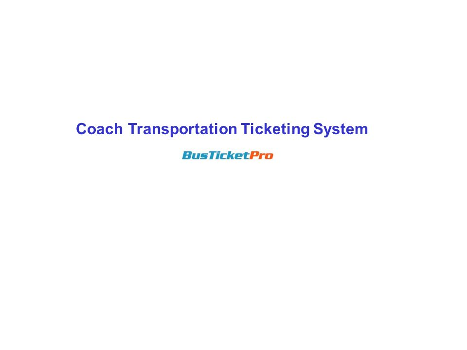 Coach Transportation Ticketing System