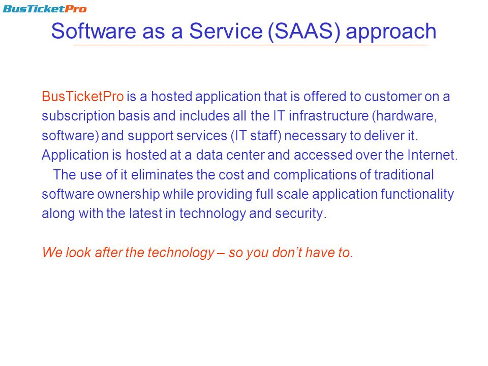 Software as a Service (SAAS) approach