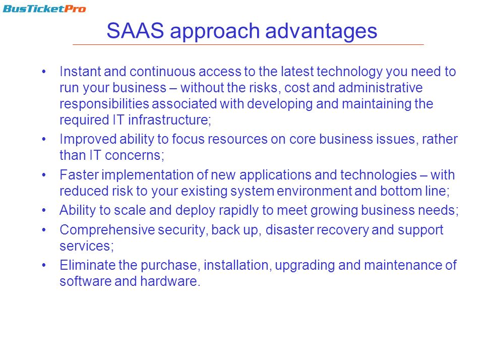 SAAS approach advantages