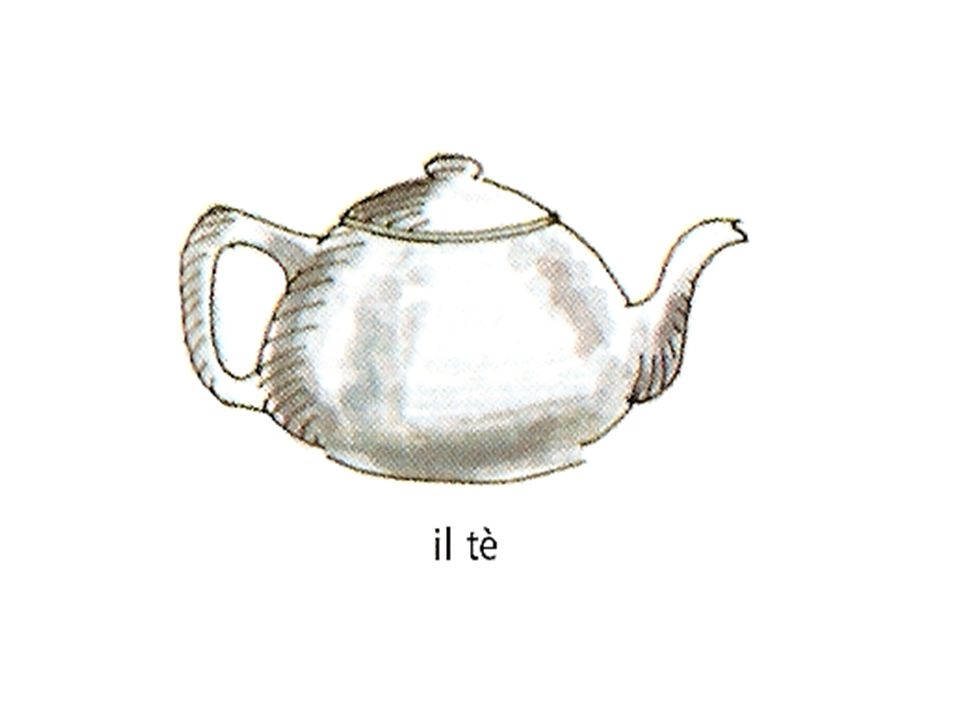 Il te` For example you have a pot of tea…but you do not want the whole pot…. you wasn't some tea…