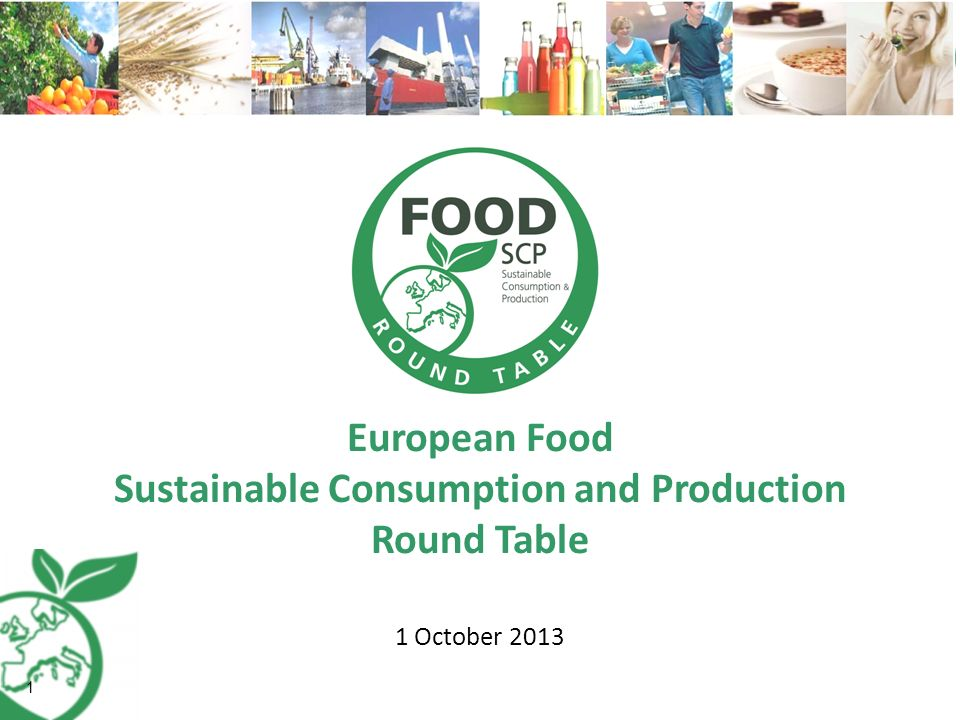 European Food Sustainable Consumption and Production Round Table