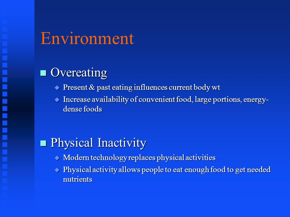 Environment Overeating Physical Inactivity