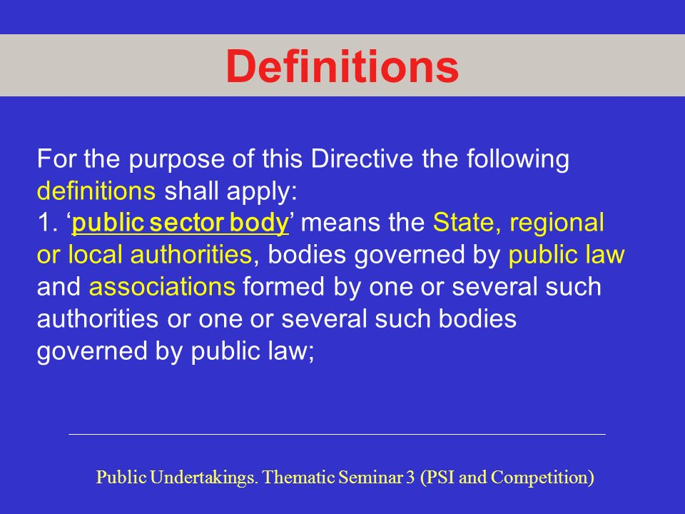 Public Undertakings. Thematic Seminar 3 (PSI and Competition)