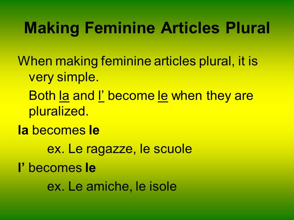 Making Feminine Articles Plural