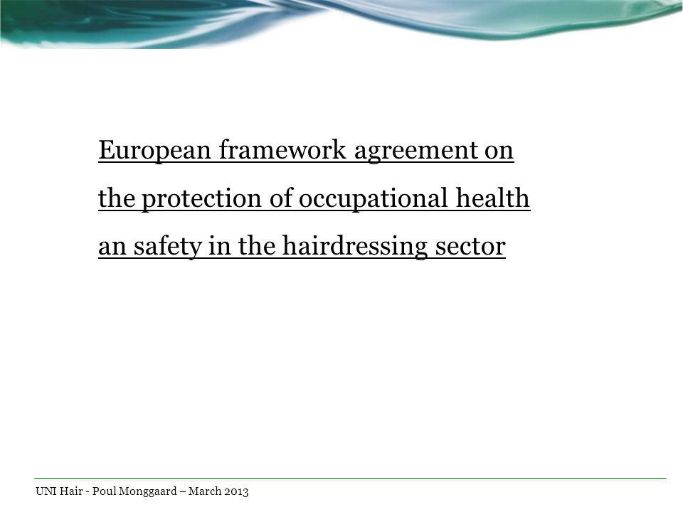 European framework agreement on the protection of occupational health an safety in the hairdressing sector