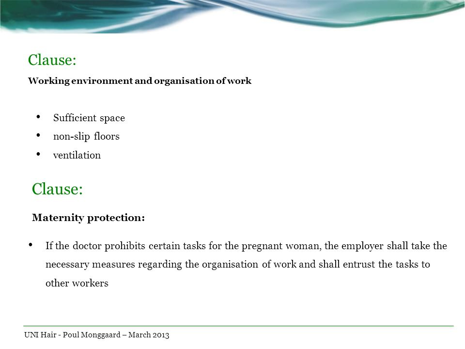 Clause: Working environment and organisation of work
