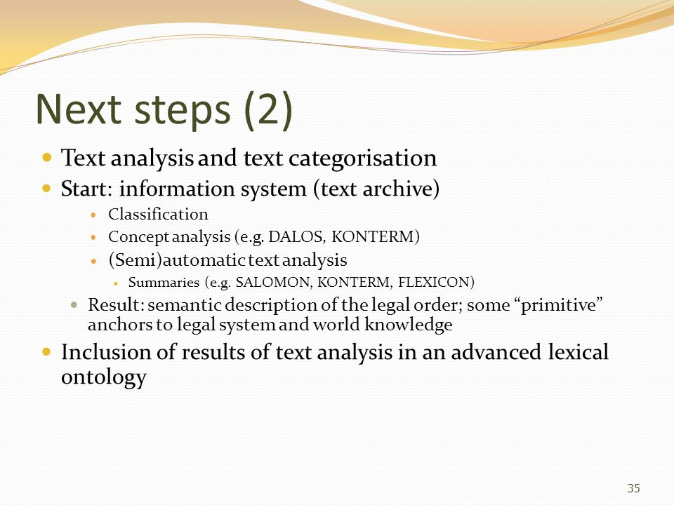 Next steps (2) Text analysis and text categorisation
