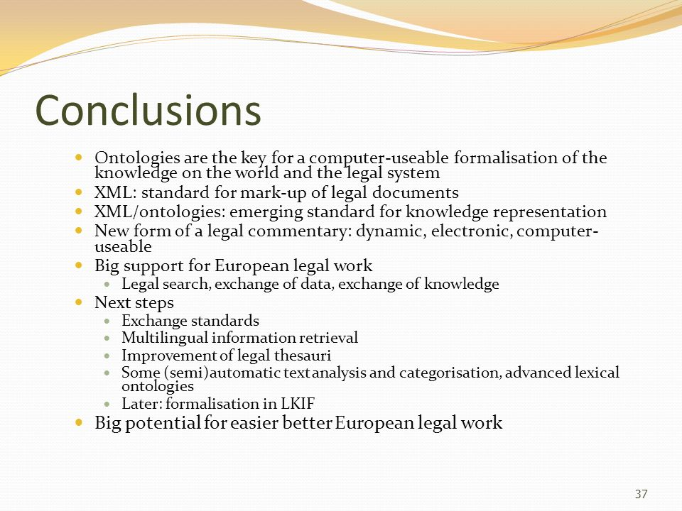 Conclusions Big potential for easier better European legal work