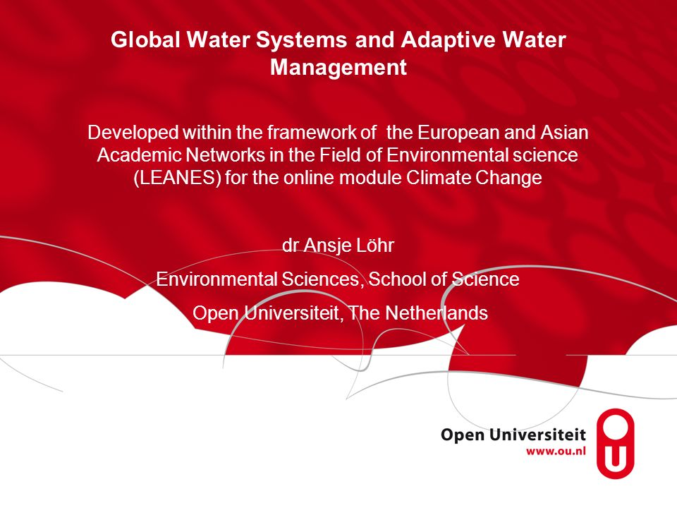 Global Water Systems and Adaptive Water Management
