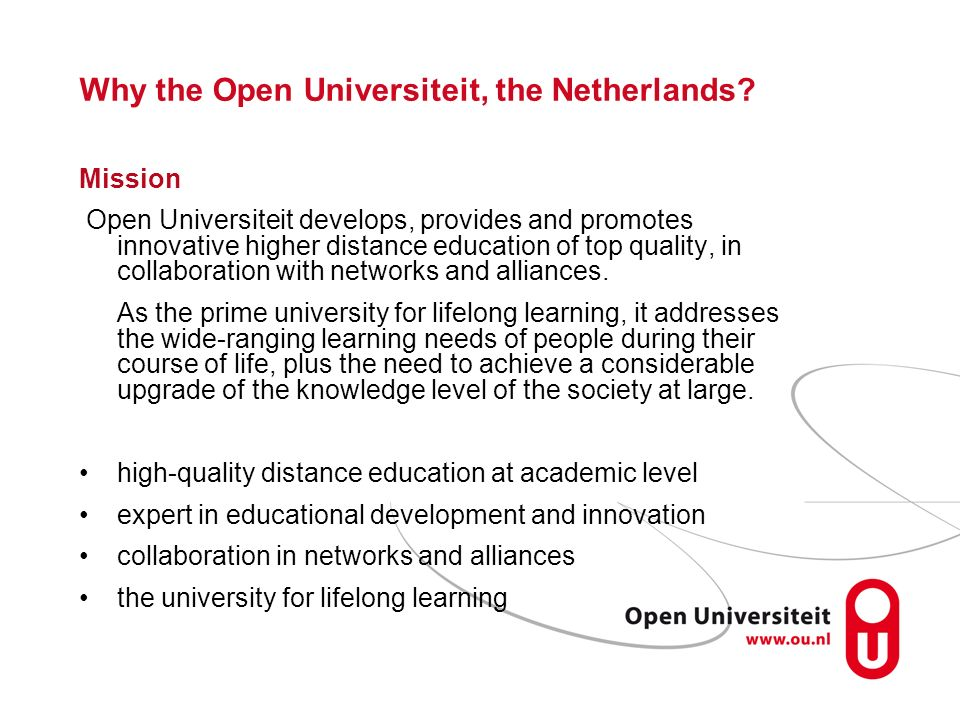 Why the Open Universiteit, the Netherlands