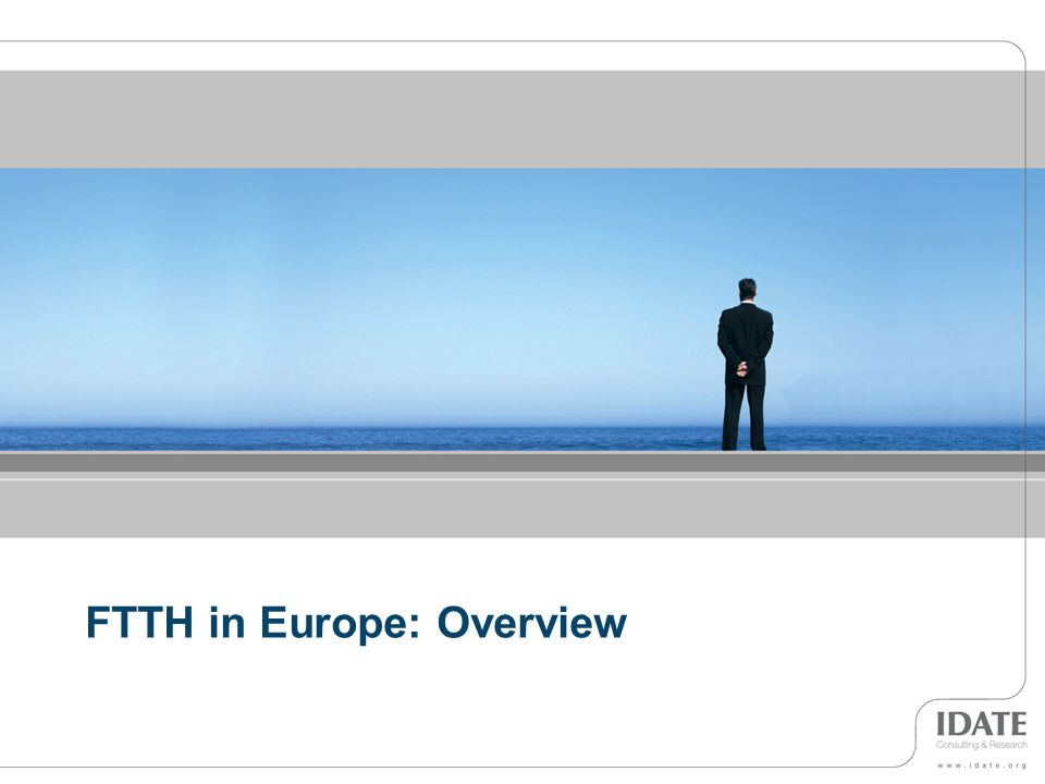FTTH in Europe: Overview