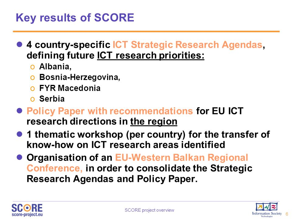Key results of SCORE 4 country-specific ICT Strategic Research Agendas, defining future ICT research priorities: