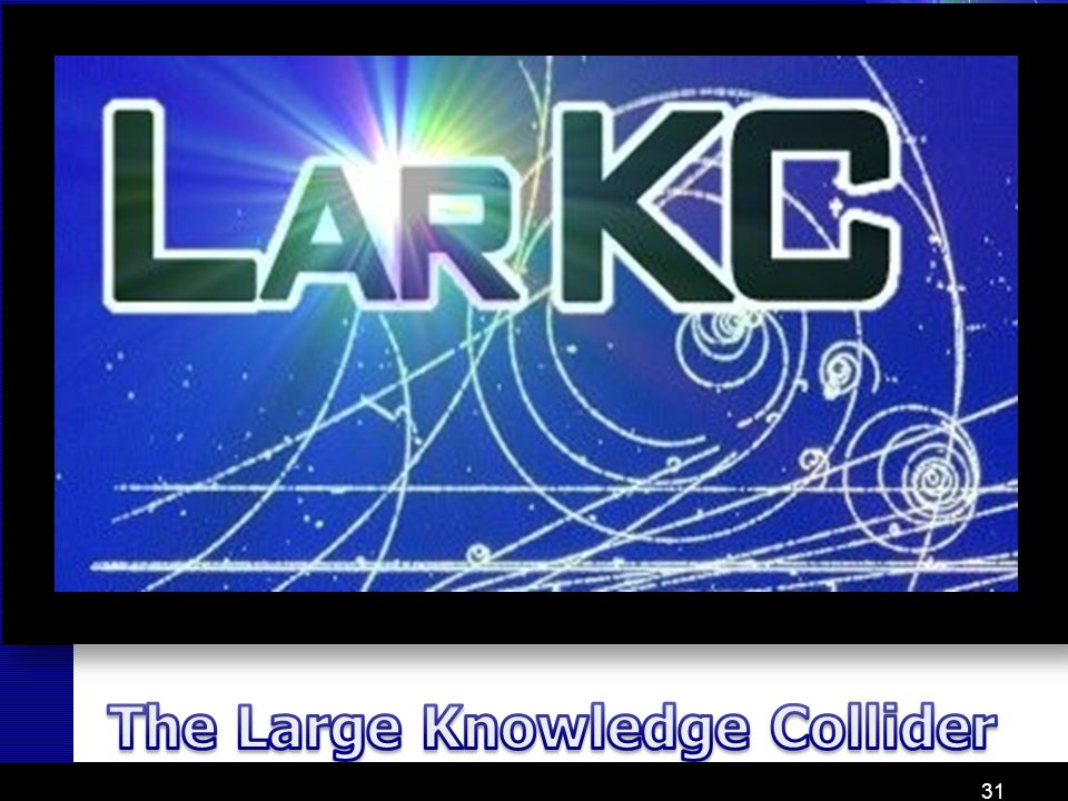 The Large Knowledge Collider