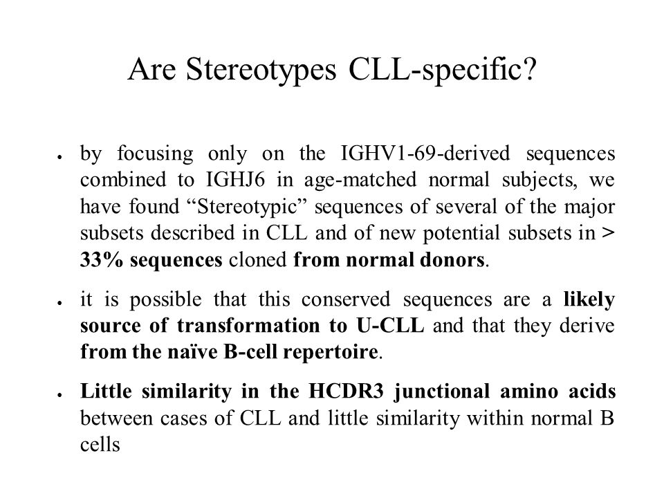 Are Stereotypes CLL-specific
