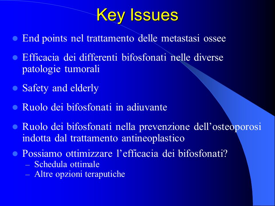 Key Issues End points nel trattamento delle metastasi ossee