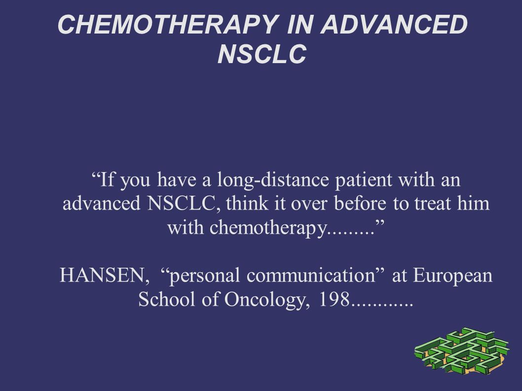 CHEMOTHERAPY IN ADVANCED NSCLC