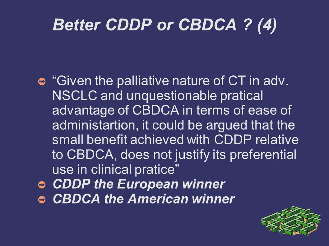 Better CDDP or CBDCA (4)