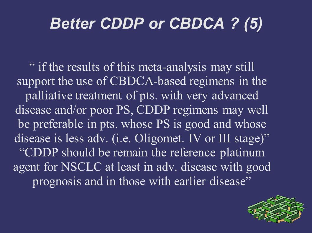 Better CDDP or CBDCA (5)