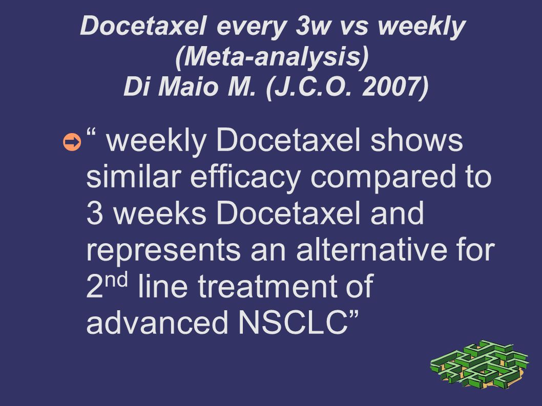 Docetaxel every 3w vs weekly (Meta-analysis) Di Maio M. (J.C.O. 2007)