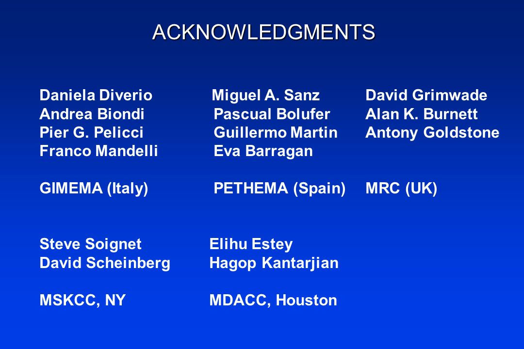 ACKNOWLEDGMENTS Daniela Diverio Miguel A. Sanz David Grimwade