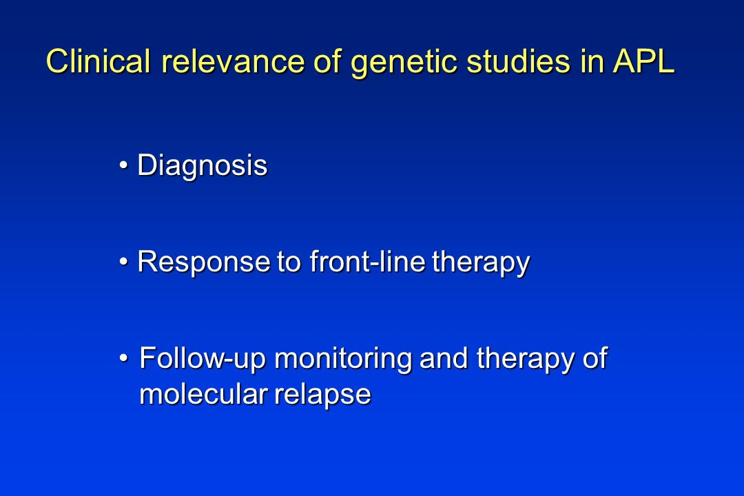 Clinical relevance of genetic studies in APL