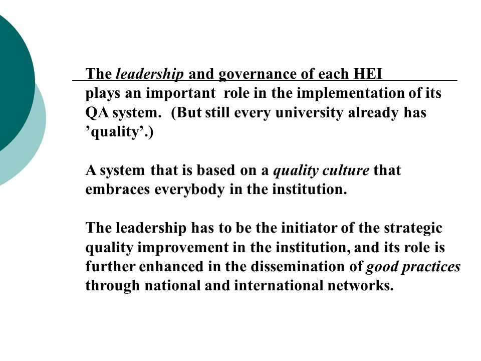 The leadership and governance of each HEI