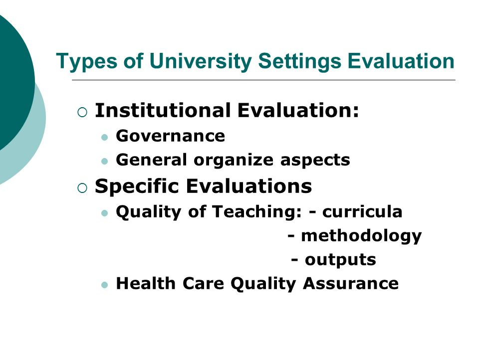 Types of University Settings Evaluation