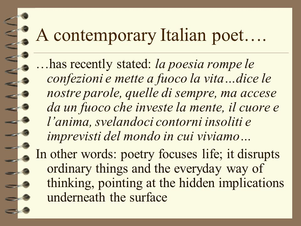 A contemporary Italian poet….