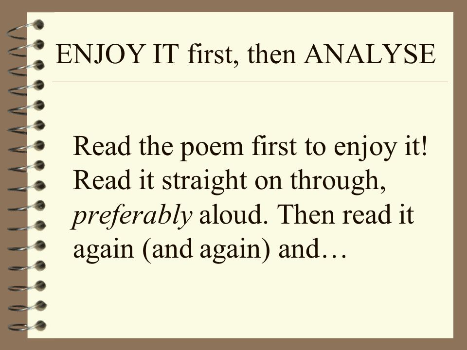 ENJOY IT first, then ANALYSE